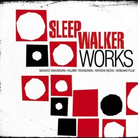 Sleep Walker - WORKS