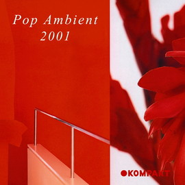 Various Artists - Pop Ambient 2001