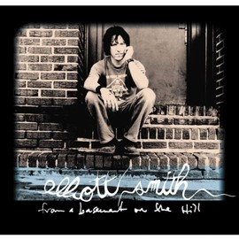 Elliot Smith - From A Basement On The Hill
