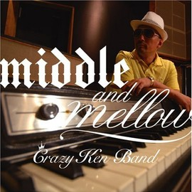 CRAZY KEN BAND - middle&mellow of CRAZY KEN BAND