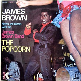 James Brown Directs And Dances With The James Brown Band - The Popcorn