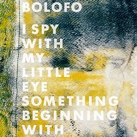 Koto Bolofo - I Spy With My Little Eye, Something Beginning With S