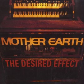 Mother Earth - The Desired Effect [12 inch Analog]