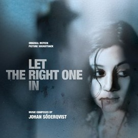 Johan Söderqvist - Let The Right One In: Original Motion Picture Soundtrack