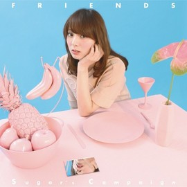 Sugar's Campaign - FRIENDS