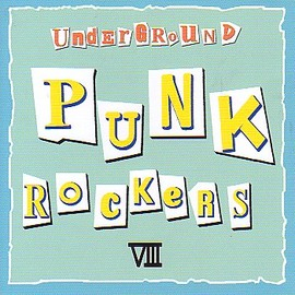 Various Artists - Under ground Punk Rockers8