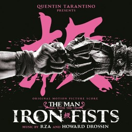 RZA, Howard Drossin - Man With The Iron Fists: Original Motion Picture Score
