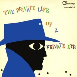 Enoch Light & the Light Brigade - The Private Life Of a Private Eye
