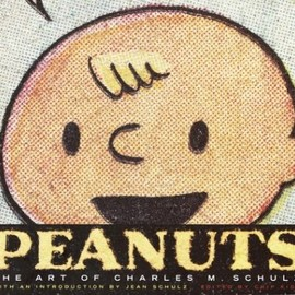 Charles M. Schulz - Peanuts: The Art of Charles M. Schulz