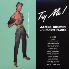 James Brown - Try Me
