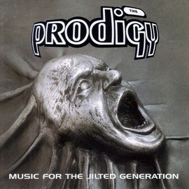 The Prodigy - Music for the Jilted Generatio