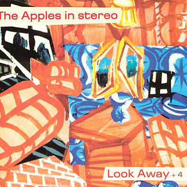 The Apples In Stereo - Look Away + 4