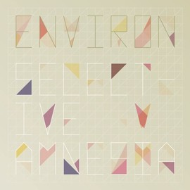 Various Artists - ENVIRON COMPILATION - SELECTIVE AMNESIA