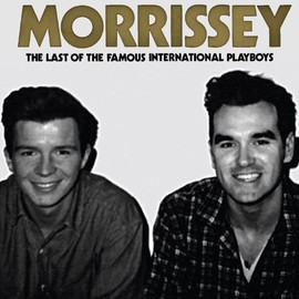 Morrissey - Last of the Famous International Playboys (Remaster)