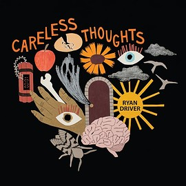 Ryan Driver - Careless Thoughts