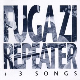 FUGAZI - Repeater & 3 Songs