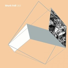 Mark Fell - UL8