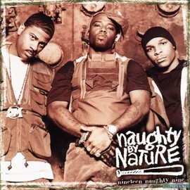 naughty by Nature - nineteen naughty nine