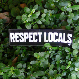 in4mation - RESPECT LOCALS BUMPER STICKER