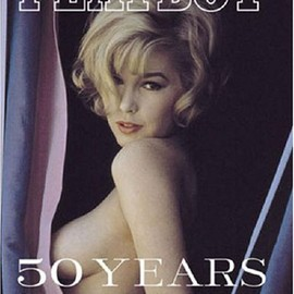 James R. Petersen - Playboy: 50 Years: The Photographs