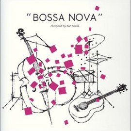 V.A. - bossa nova-compiled by bar bossa