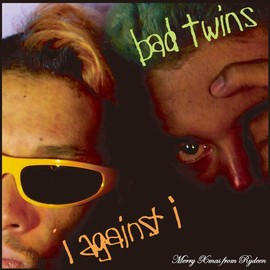 Rydeen - BAD TWINS / I AGAINST I (Black Santa Claus Come From Yokohama):CD in Discography by