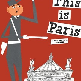 Miroslav Sasek - This is Paris (This is . . .)