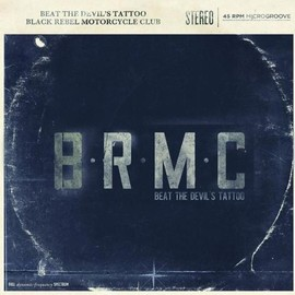 Black Rebel Motorcycle Club - Beat the Devil's Tattoo: Special Edition