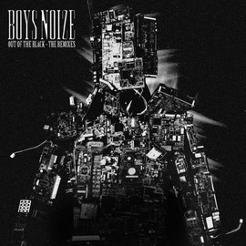 BOYS NOIZE - Out Of The Black - The Remixes [初回分のみMIX CD付 / 日本限定盤] (BRE43)