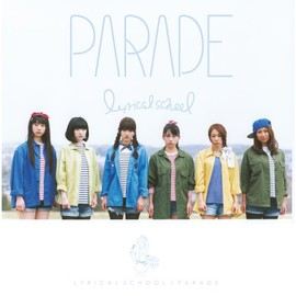 lyrical school - PARADE(初回限定盤)