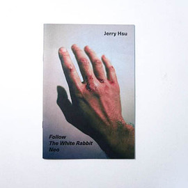 jerry hsu - FOLLOW THE WHITE REBBIT NEO