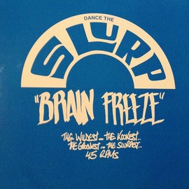 "Various - Dance The Slurp ""Brain Freeze"" 5/6"