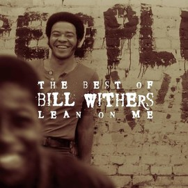 Bill Withers - Lean on Me-Best of Bill Withers