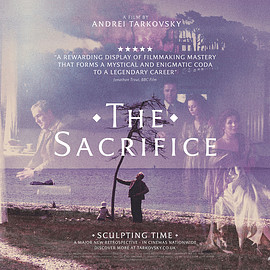 Andrei Tarkovsky - THE SACRIFICE【SCULPTING TIME: UK】
