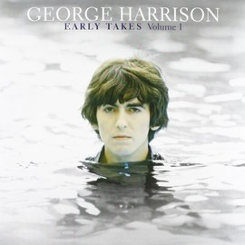 George Harrison - Vol. 1-Early Takes