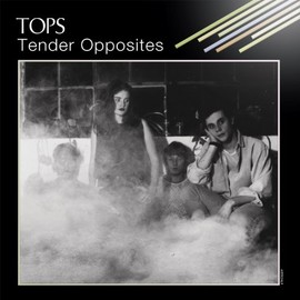 Tops - Tender Opposites [Analog]
