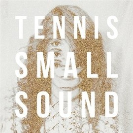 Tennis - Small Sound