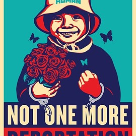 Shepard Fairey & Ernesto Yerena - Not One More Deportation