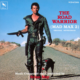 Brian May - The Road Warrior (Mad Max 2): Original Soundtrack