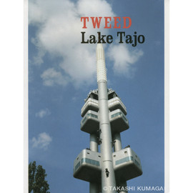 TAKASHI KUMAGAI | 熊谷 隆志 - TWEED Lake Tajo