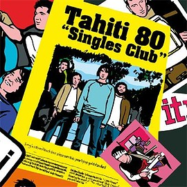 Tahiti 80 - Single Club