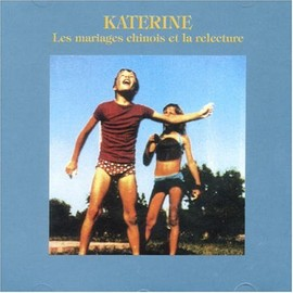 Katerine - Les Mariages Chinois