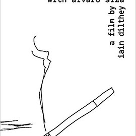 Having a Cigarette With Álvaro Siza: A Film by Iain Dilthey