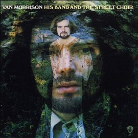 Van Morrison - His Band & Street Choir