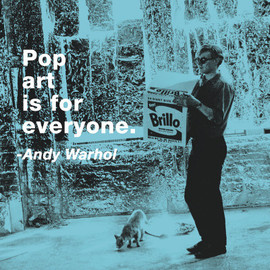 Andy Warhol - Famous Quotes,Matted Prints,Pop art is for everyone