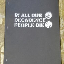 CRASS - IN ALL OUR DECADENCE PEOPLE DIE (BOOK/2ND EDITION)