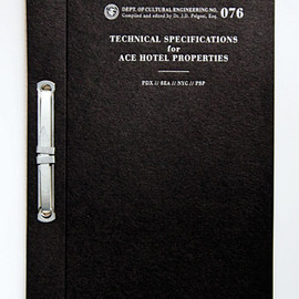 ACE HOTEL - TECHNICAL SPECIFICATIONS / PRESS KIT