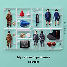 H ZETTRIO - Mysterious Superheroes -DYNAMIC FLIGHT-