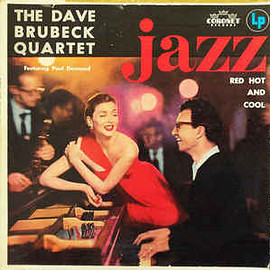 the dave brubeck quartet - Red Hot And Cool (Vinyl, LP, Album)