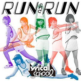 lyrical school - RUN and RUN(初回限定盤) Single, Limited Edition, Maxi